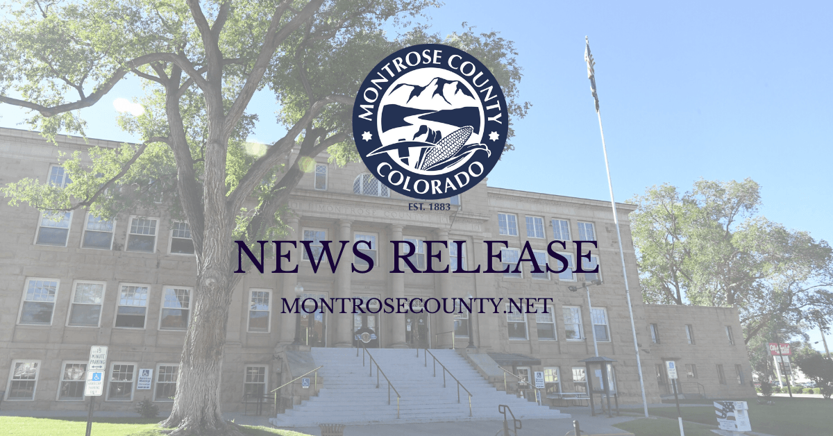 Montrose County News Release